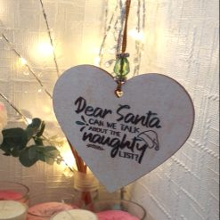 """Hand-Etched Humorous Christmas Decorations: """"Dear Santa, Can We Talk About The Naughty List?"""""""