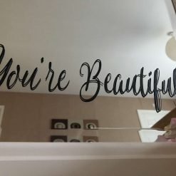 You're Beautiful mirror decal-StickerBathroom Sticker /Toilet Mirror Transfers / Bedroom Decals / Self Care / Gift Ideas