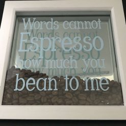 Mirrored quoted box frame with real coffee beans inside| COFFEE LOVERS|Wall Art| Gift|