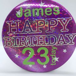 """Personalised -Giant """"Happy Birthday Pink holographic party badge// Birthday badge// Happy birthday badge// Happy birthday pin// Party decoration"""