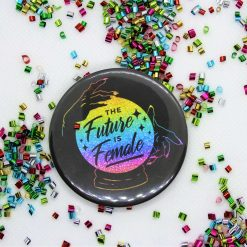 'The future is female' mystic crystal ball badge - Available in 2 sizes
