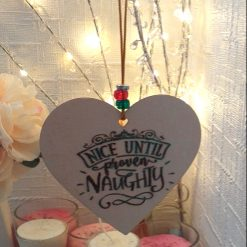 """Hand-Etched Humorous Christmas Decorations: """"Nice Until Proven Naughty"""""""