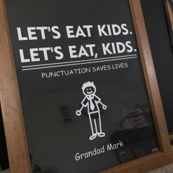 LETS EAT KIDS- Let's Eat Grandma, Punctuation Saves Lives, English Teacher gift, Classroom Decor, Funny ,English Classroom Framed ART