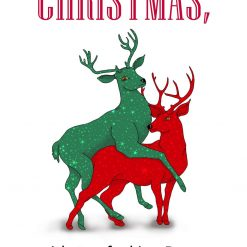 Christmas, Too F*cking Deer 3