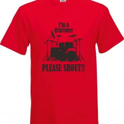 Im a Drummer Please Shout Funny Humour Christmas Birthday Present Gift 100% cotton t shirt 2