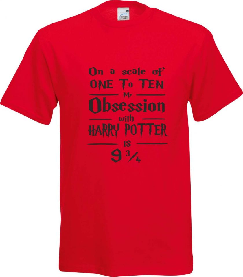 On a Scale of 1 to 10 my Obsession with Harry Potter is 9 and 3/4 Funny Humour Christmas Birthday Present Gift 100% cotton t shirt 3