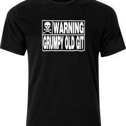 Warning Grumpy Old Git  Funny Humour Birthday Christmas Sarcastic cotton Adult t shirt