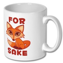 Ceramic Gift Mug 10oz - For Fox Sake