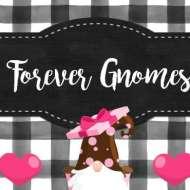 Forever Gnomes